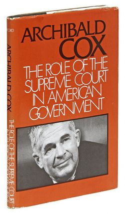 The Role of the Supreme Court in American Government. Hardcover. Archibald Cox