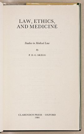Law, Ethics and Medicine: Studies in Medical Law