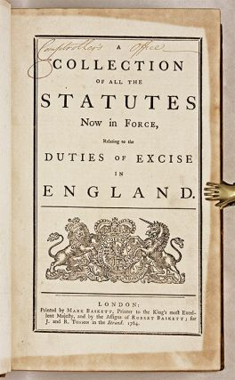 A Collection of All the Statutes Now in Force, Relating to the Duties.