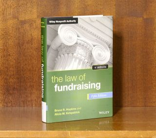 The Law of Fundraising, 5th Edition. 1 Volume. hardcover. Bruce R. Hopkins, Alicia M. Kirkpatrick