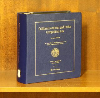 California Antitrust and Unfair Competiton Law, Rev. ed. 1 Vol. 2016. Cheryl Lee Johnson