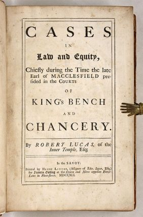 Cases in Law and Equity, Chiefly During the Time of the Late Earl...