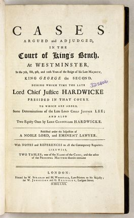 Cases Argued and Adjudged, In the Court of King's Bench, At...