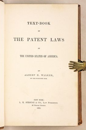 Text-Book of the Patent Laws of the United States of America, 1st Ed