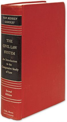 The Civil Law System: An Introduction to the Comparative Study of Law. Arthur Taylor von Mehren
