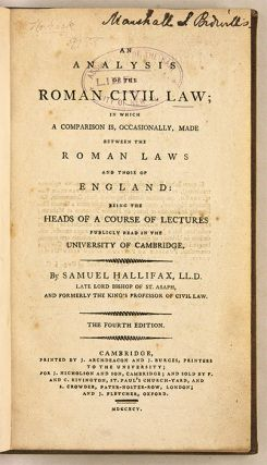 An Analysis of the Roman Civil Law, In Which a Comparison is....