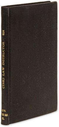 The Law Instructor, Or, Farmer's & Mechanic's Guide, Containing. Layman's Guide, New Jersey