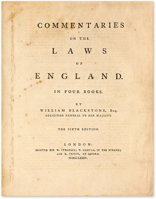 Commentaries on the Laws of England, 1st London Edition. 1774. 4 vols.