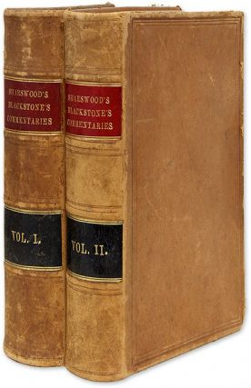 Commentaries on the Laws of England, Philadelphia, 1868. Sir William Blackstone, George Sharswood