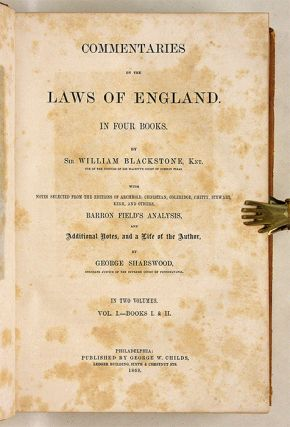 Commentaries on the Laws of England, Philadelphia, 1868...