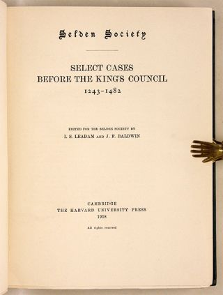Select Cases Before the King's Council, 1243-1482;Selden Society Vol35