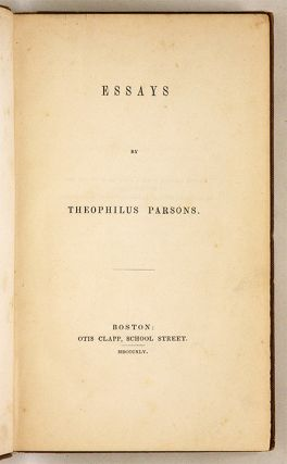 Essays, Boston, 1845, Inscribed by Parsons.