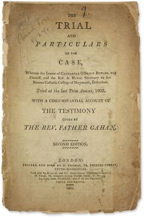 The Trial and Particulars of the Case, Wherein the Lessee of. Trial, Cathrine O'Brien Butler,...
