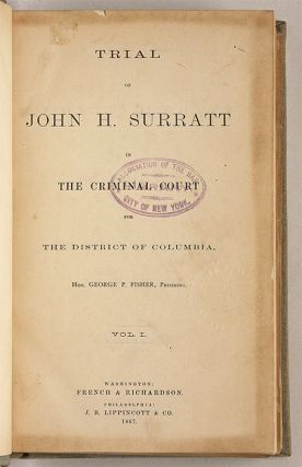 Trial of John H Surratt in the Criminal Court for the District of ...