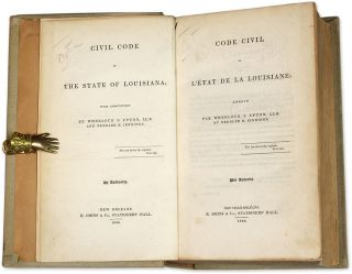 Civil Code of the State of Louisiana/Code Civil de L'Etat de la...