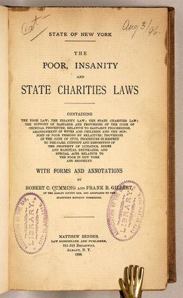 The Poor, Insanity and State Charities Laws, Containing the Poor ...