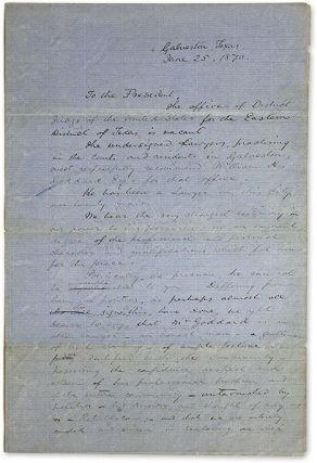 Draft Letters by Members of the Galvaston Bar Recommending William H. Manuscript, Texas