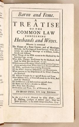 Baron and Feme: A Treatise of Law and Equity, Concerning Husbands...