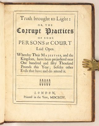 Truth Brought to Light, Or, The Corrupt Practices of Some Persons...