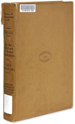 De Re Militari et Bello, The Photographic Reproduction of the Edition. Pierino Belli, Arrigo...
