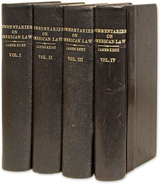 Commentaries on American Law, 12th Edition, Boston, 1873. 4 Vols. James Kent, Oliver Wendell...