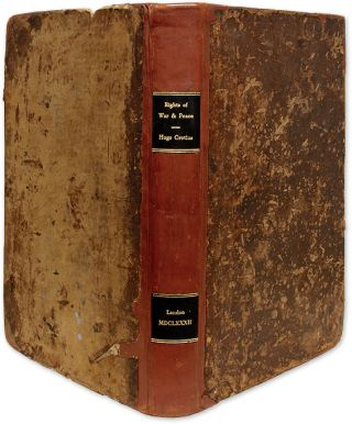 The Most Excellent Hugo Grotius His Three Books Treating of the...