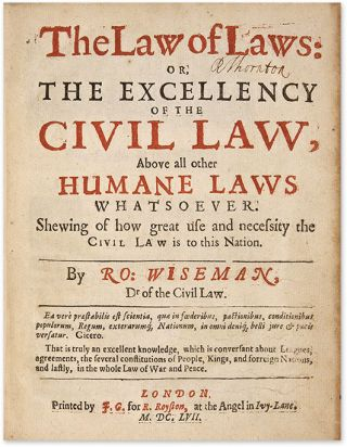 The Law of Laws: Or, The Excellency of the Civil Law, Above all...