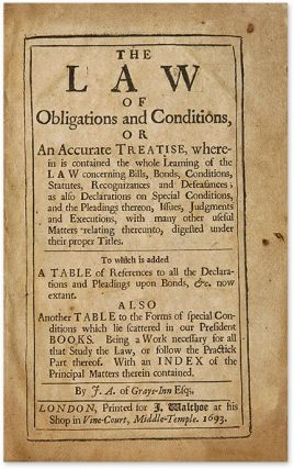 The Law of Obligations and Conditions, or An Accurate Treatise...