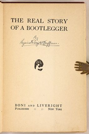 The Real Story of a Bootlegger, New York, 1923.