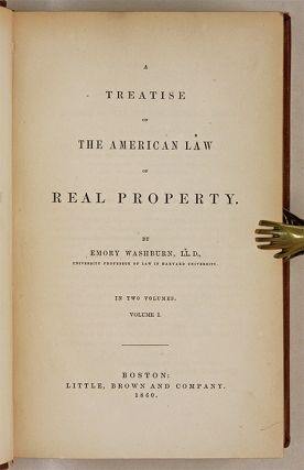 A Treatise on the American Law of Real Property, 2 vols. 1st, ed.