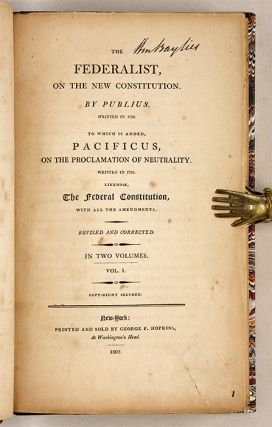 The Federalist, On the New Constitution, Second Edition