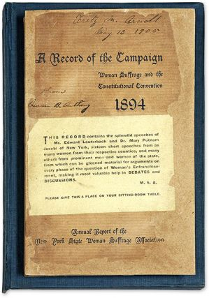 1894, Constitutional-Amendment Campaign Year, Report of the New York. Susan B. Anthony, New York...