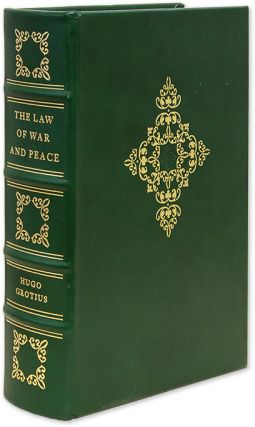 The Law of War and Peace. [English] Translation F.W. Kelsey. Hugo Grotius, Francis W. Kelsey