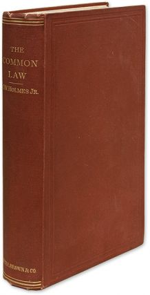 The Common Law, First Edition, Boston, 1881. Oliver Wendell Holmes