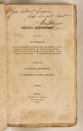 The Militia Reporter; Containing The Trials of Capt. Jos. Loring...