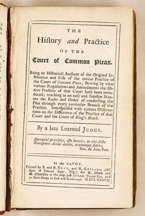 The History and Practice of the Court of Common Pleas, Being an...