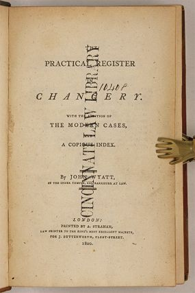 The Practical Register in Chancery, With the Addition of the Modern...