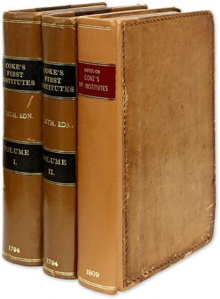 The First Part of the Institutes of the Laws of England, 3 vols. Sir Edward Coke, Francis...