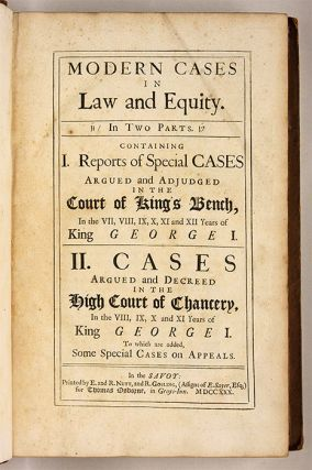 Modern Cases in Law and Equity, In Two Parts, Containing, I, Reports..