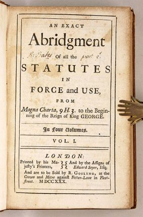 An Exact Abridgment All the Statutes in Force & Use from Magna Charta