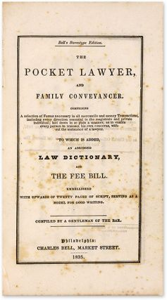 The Pocket Lawyer, And Family Conveyancer [and] Law Dictionary.