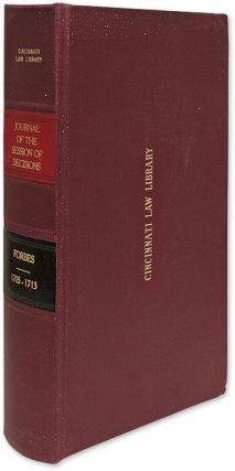 A Journal of the Session, Containing the Decisions of the Lords. William Forbes