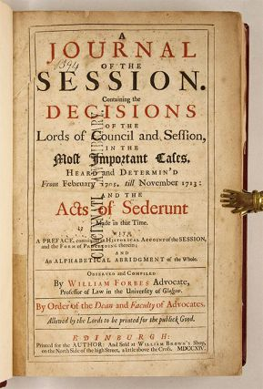 A Journal of the Session, Containing the Decisions of the Lords...