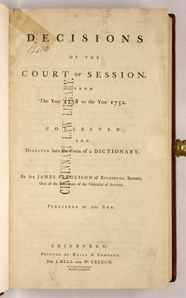 Decisions of the Court of Session, From the Year 1738 to the Year...