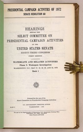 Presidential Campaign Activities of 1972, Senate Resolution 60 Phase 1