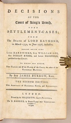 Decisions of the Court of King's Bench, Upon Settlement-Cases, From...