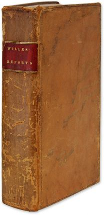 Reports of Adjudged Cases in the Court of Common Pleas. Sir John Willes, Charles Durnford