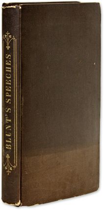 Speeches, Reviews, Reports, &c. New York, 1843. First edition. Joseph Blunt