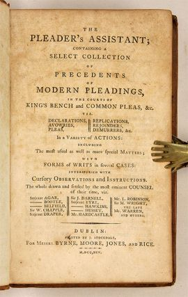 The Pleader's Assistant, Containing a Select Collection of Precedents.