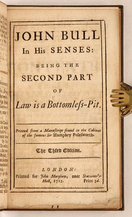 Law is a Bottomless Pit, Or, The History of John Bull, Published. John Arbuthnot, Jonathan Swift